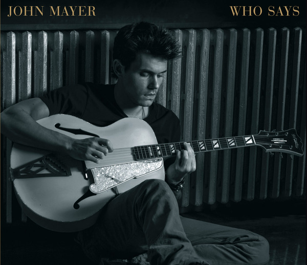 John Mayer Who Says Cover. Via John's Twitter Page