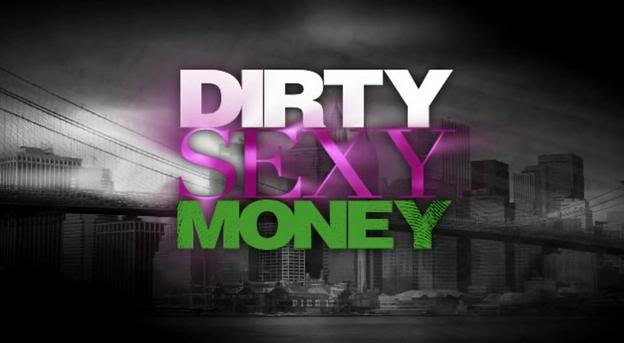 Dirty Sexy Money Wed. Nights On ABC