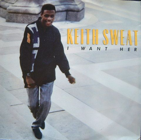 Keith Sweat I Want Her Single Cover