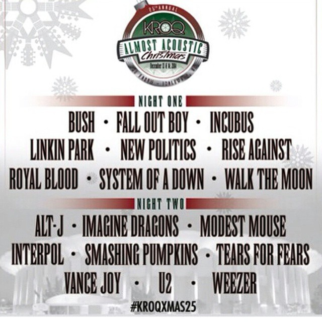 Incubus, U2, Smashing Pumpkins,  Weezer, Tears For Fears & More To Headline KROQ'S Acoustic XMAS! !